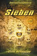 Cover-Bild zu Sieben - Die Stille Revolution hat begonnen von Campobasso, Andreas