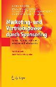Cover-Bild zu Marketing- und Vertriebspower durch Sponsoring (eBook) von Müller-Schwemer, Thomas (Hrsg.)