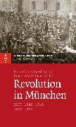 Cover-Bild zu Revolution in München (eBook) von Götz, Thomas
