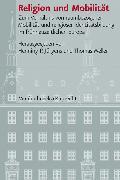 Cover-Bild zu Religion und Mobilität (eBook) von Füssel, Marian (Beitr.)