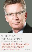Cover-Bild zu Damit der Staat den Menschen dient (eBook) von Maizière, Thomas