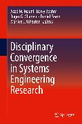 Cover-Bild zu Disciplinary Convergence in Systems Engineering Research (eBook) von Boehm, Barry (Hrsg.)