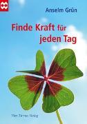 Cover-Bild zu Finde Kraft für jeden Tag von Grün, Anselm