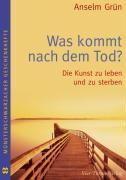 Cover-Bild zu Was kommt nach dem Tod? von Grün, Anselm