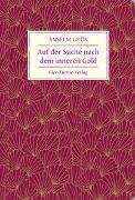 Cover-Bild zu Auf der Suche nach dem inneren Gold von Grün, Anselm