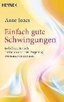 Cover-Bild zu Einfach gute Schwingungen von Jones, Anne
