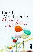 Cover-Bild zu Ich sehe was, was du nicht siehst von Vanderbeke, Birgit