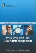 Cover-Bild zu Praxishygiene und Qualitätsmanagement von Weidenfeller, Peter