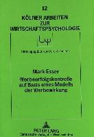Cover-Bild zu Werbeerfolgskontrolle auf Basis eines Modells der Werbewirkung von Esser, Mark