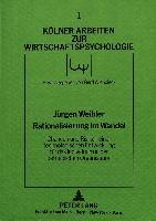 Cover-Bild zu Rationalisierung im Wandel - Chancen und Risiken einer technologischen Entwicklung für das Individuum in der betrieblichen Organisation von Weibler, Jürgen