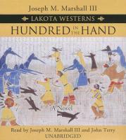 Cover-Bild zu Hundred in the Hand von III, Joseph M. Marshall (Gelesen)