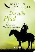 Cover-Bild zu Der stille Pfad (eBook) von Marshall, Joseph M.