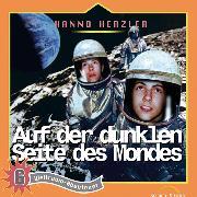 Cover-Bild zu Auf der dunklen Seite des Mondes (Weltraum-Abenteuer 6) (Audio Download) von Herzler, Hanno