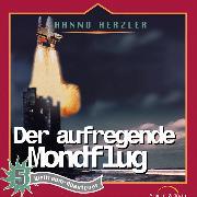 Cover-Bild zu Der aufregende Mondflug (Weltraum-Abenteuer 5) (Audio Download) von Herzler, Hanno