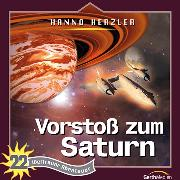 Cover-Bild zu Vorstoß zum Saturn (Weltraum-Abenteuer 22) (Audio Download) von Herzler, Hanno