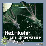 Cover-Bild zu Heimkehr ins Ungewisse (Weltraum-Abenteuer 23) (Audio Download) von Herzler, Hanno