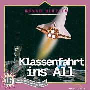 Cover-Bild zu Klassenfahrt ins All (Weltraum-Abenteuer 16) (Audio Download) von Herzler, Hanno