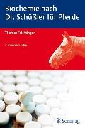 Cover-Bild zu Biochemie nach Dr. Schüßler für Pferde (eBook) von Feichtinger, Thomas