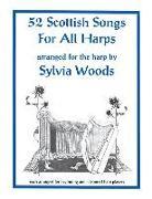 Cover-Bild zu 52 Scottish Songs for All Harps von Woods, Sylvia (Gespielt)