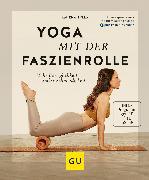 Cover-Bild zu Yoga mit der Faszienrolle (eBook) von Zylla, Amiena