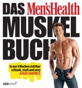 Cover-Bild zu Das Men's Health Muskelbuch von Campbell, Adam