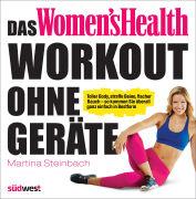 Cover-Bild zu Das Women's Health Workout ohne Geräte von Steinbach, Martina