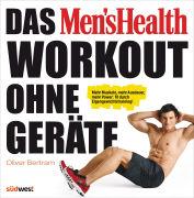 Cover-Bild zu Das Men's Health Workout ohne Geräte von Bertram, Oliver