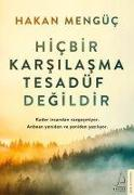 Cover-Bild zu Hicbir Karsilasma Tesadüf Degildir von Mengüc, Hakan
