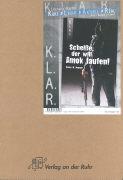 Cover-Bild zu Volker W. Degener: Scheiße, der will Amok laufen! Arbeitsmaterial von Bartoli y Eckert, Petra