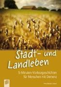Cover-Bild zu Stadt- und Landleben von Bartoli y Eckert, Petra
