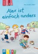 Cover-Bild zu Alex ist einfach anders - Lesestufe 2 von Eckert, Petra Bartoli y
