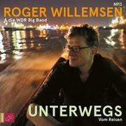 Cover-Bild zu Unterwegs von Willemsen, Dr. Roger