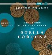 Cover-Bild zu Die sieben oder acht Leben der Stella Fortuna von Grames, Juliet