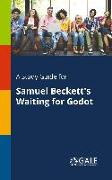 Cover-Bild zu A Study Guide for Samuel Beckett's Waiting for Godot von Gale, Cengage Learning