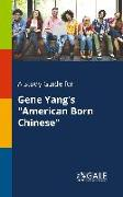 "Cover-Bild zu A Study Guide for Gene Yang's ""American Born Chinese"" von Gale, Cengage Learning"