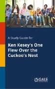 Cover-Bild zu A Study Guide for Ken Kesey's One Flew Over the Cuckoo's Nest von Gale, Cengage Learning