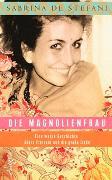 Cover-Bild zu Die Magnolienfrau von De Stefani, Sabrina
