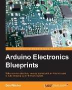 Cover-Bild zu Arduino Electronics Blueprints (eBook) von Wilcher, Don