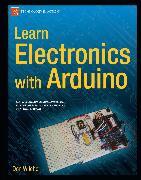 Cover-Bild zu Learn Electronics with Arduino (eBook) von Wilcher, Don