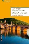 Cover-Bild zu Rhein-Neckar klassisch und neu von Eigenbrodt, Viola