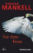 Cover-Bild zu Vor dem Frost von Mankell, Henning