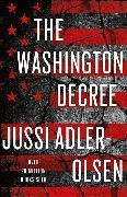 Cover-Bild zu The Washington Decree von Adler-Olsen, Jussi