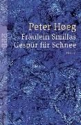 Cover-Bild zu Fräulein Smillas Gespür für Schnee von Høeg, Peter