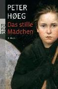 Cover-Bild zu Das stille Mädchen von Høeg, Peter