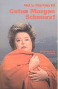 Cover-Bild zu Guten Morgen Schmerz! von Martinetti, Nella