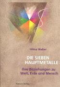 Cover-Bild zu Die sieben Hauptmetalle von Walter, Hilma