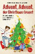Cover-Bild zu Advent, Advent, der Christbaum brennt! (eBook) von Abidi, Heike