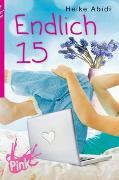 Cover-Bild zu PINK - Endlich 15 von Abidi, Heike