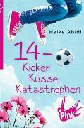 Cover-Bild zu PINK - 14 - Kicker, Küsse, Katastrophen von Abidi, Heike