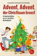 Cover-Bild zu Advent, Advent, der Christbaum brennt von Abidi, Heike